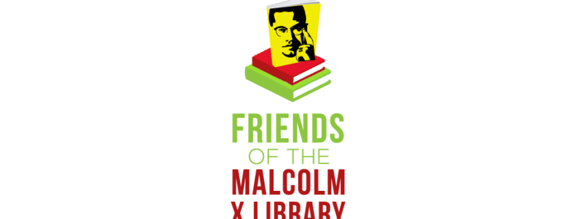 March 15, 2020 Friends of the Malcolm X library First Virtual Meeting